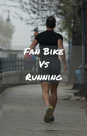 Fan Bike Vs Running