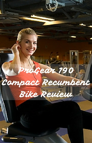ProGear 190 Compact Recumbent Bike Review