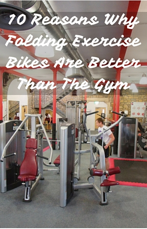 10 Reasons Why Folding Exercise Bikes Are Better Than The Gym person working out in gym