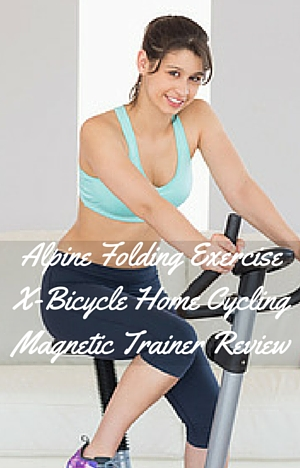 Alpine Folding Exercise X-Bicycle Home Cycling Magnetic Trainer Review