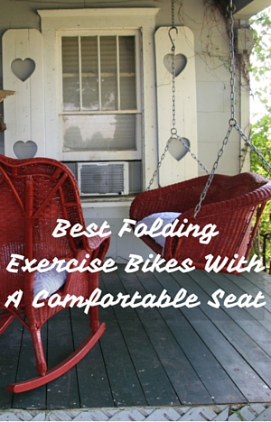 Best Folding Exercise Bikes With A Comfortable Seat