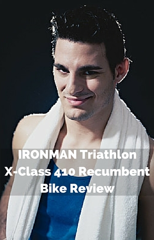 IRONMAN Triathlon X-Class 410 Recumbent Bike Review