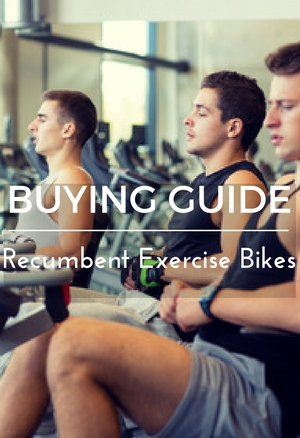 Recumbent exercise bikes buying guide
