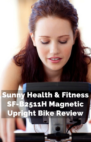 sunny-health-fitness-sf-b2511h-magnetic-upright-bike-review