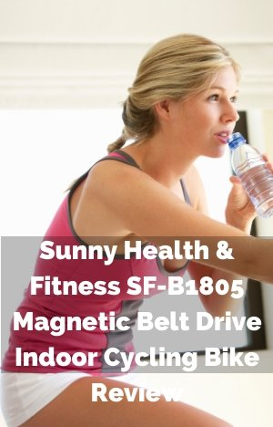 Sunny Health & Fitness SF-B1805 Magnetic Belt Drive Indoor Cycling Bike Review